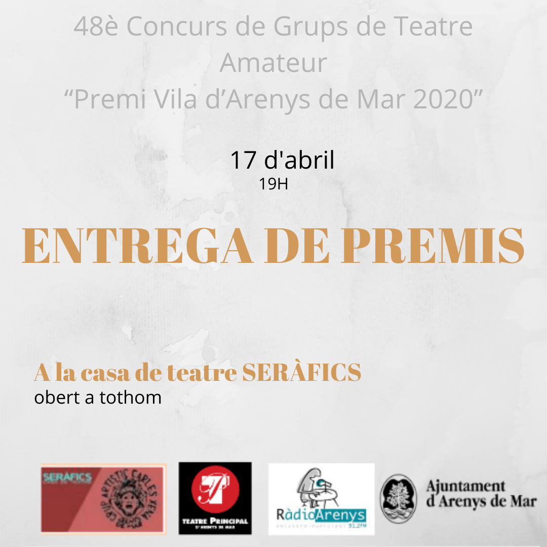 ENTREGA DE PREMIS DEL 48è CONCURS DE TEATRE AMATEUR @ SERÀFICS
